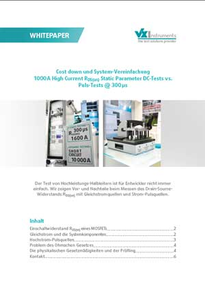 Whitepaper - Cost down und System-Vereinfachung 1000 A High Current RDS(on) Static Parameter DC-Tests vs. Puls-Tests @ 300 μs